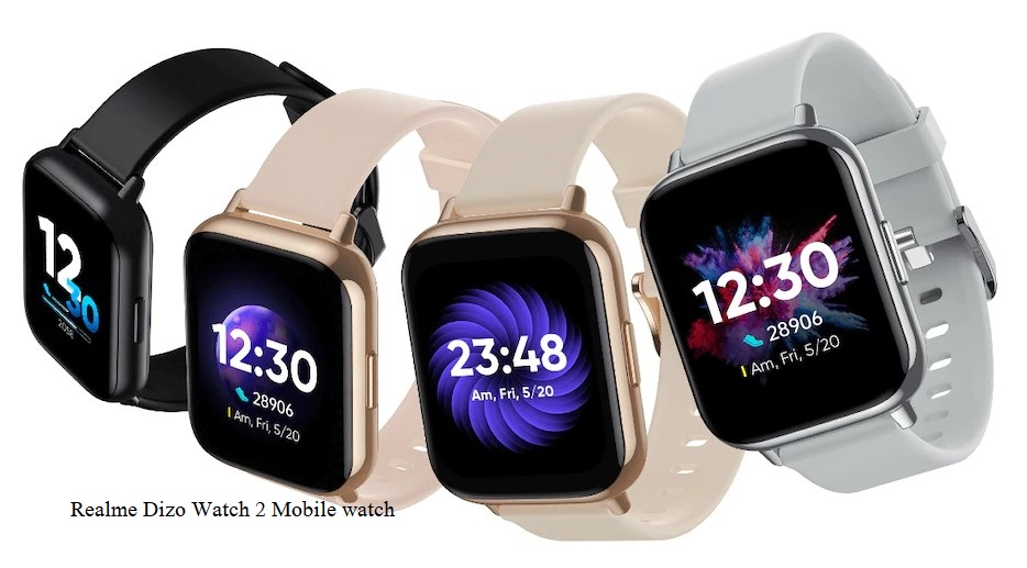 Realme Dizo Watch 2 Mobile watch